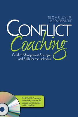 Conflict Coaching By Jones, Tricia S./ Brinkert, Ross